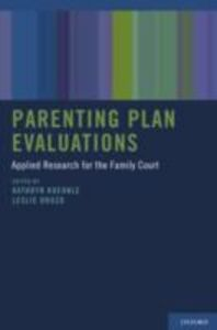 Ebook in inglese Parenting Plan Evaluations: Applied Research for the Family Court -, -