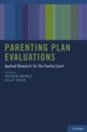 Parenting Plan Evaluations: Applied Research for the Family Court