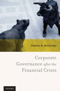 Ebook in inglese Corporate Governance after the Financial Crisis Bainbridge, Stephen M.