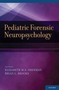 Foto Cover di Pediatric Forensic Neuropsychology, Ebook inglese di  edito da Oxford University Press