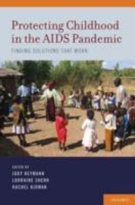 Ebook in inglese Protecting Childhood in the AIDS Pandemic: Finding Solutions that Work -, -