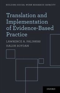 Foto Cover di Translation and Implementation of Evidence-Based Practice, Ebook inglese di Lawrence A. Palinkas,Haluk Soydan, edito da Oxford University Press