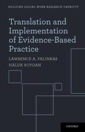 Translation and Implementation of Evidence-Based Practice