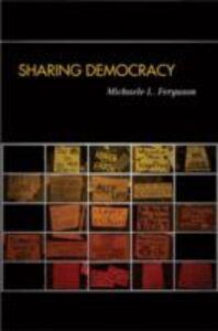 Ebook in inglese Sharing Democracy Ferguson, Michaele L.