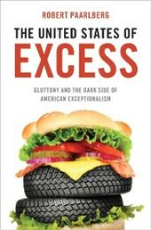 United States of Excess: Gluttony and the Dark Side of American Exceptionalism
