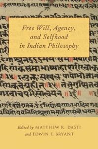 Ebook in inglese Free Will, Agency, and Selfhood in Indian Philosophy -, -