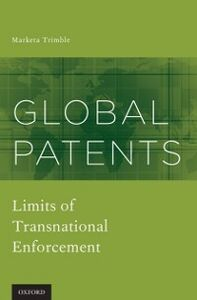 Ebook in inglese Global Patents: Limits of Transnational Enforcement Trimble, Marketa