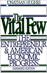 Foto Cover di Vital Few: The Entrepreneur and American Economic Progress, Ebook inglese di Jonathan Hughes, edito da Oxford University Press