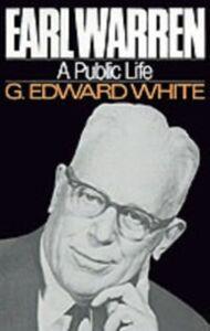 Ebook in inglese Earl Warren: A Public Life White, G. Edward