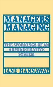 Foto Cover di Managers Managing: The Workings of an Administrative System, Ebook inglese di Jane Hannaway, edito da Oxford University Press