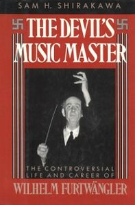 Ebook in inglese Devil's Music Master:The Controversial Life and Career of Wilhelm Furtwangler -, -