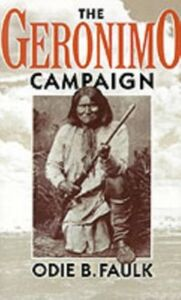 Ebook in inglese Geronimo Campaign Faulk, Odie B.