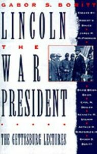Ebook in inglese Lincoln, the War President: The Gettysburg Lectures