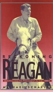Ebook in inglese Reckoning with Reagan: America and Its President in the 1980s Schaller, Michael