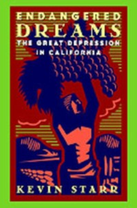 Ebook in inglese Endangered Dreams: The Great Depression in California Starr, Kevin