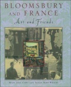 Foto Cover di Bloomsbury and France:Art and Friends, Ebook inglese di Mary Ann Caws,Sarah Bird Wright, edito da Oxford University Press, USA