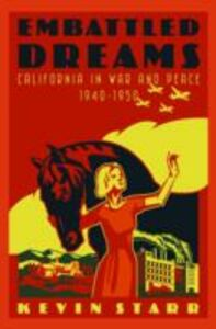 Ebook in inglese Embattled Dreams: California in War and Peace, 1940-1950 Starr, Kevin
