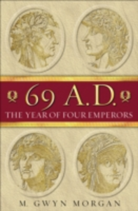 Ebook in inglese 69 AD:The Year of Four Emperors Morgan, Gwyn