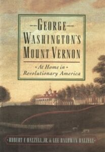 Ebook in inglese George Washington's Mount Vernon: At Home in Revolutionary America Dalzell, Lee Baldwin , Dalzell, Robert F.