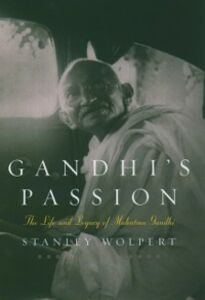 Foto Cover di Gandhi's Passion: The Life and Legacy of Mahatma Gandhi, Ebook inglese di Stanley Wolpert, edito da Oxford University Press