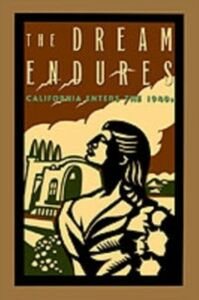 Ebook in inglese Dream Endures: California Enters the 1940s Starr, Kevin
