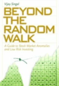 Ebook in inglese Beyond the Random Walk: A Guide to Stock Market Anomalies and Low-Risk Investing Singal, Vijay