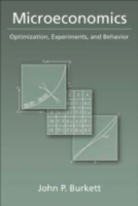 Ebook in inglese Microeconomics: Optimization, Experiments, and Behavior Burkett, John P.