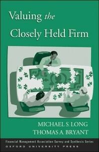 Ebook in inglese Valuing the Closely Held Firm Bryant, Thomas A. , Long, Michael S.