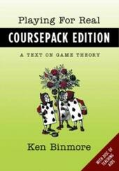 Playing for Real, Coursepack Edition: A Text on Game Theory