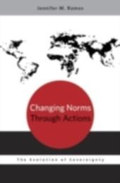 Changing Norms through Actions: The Evolution of Sovereignty