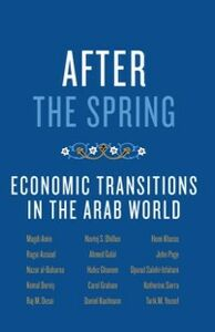 Foto Cover di After the Spring: Economic Transitions in the Arab World, Ebook inglese di AA.VV edito da Oxford University Press