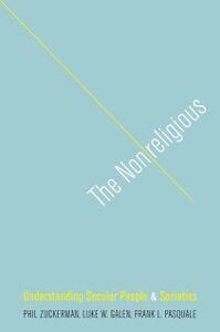 Foto Cover di Nonreligious: Understanding Secular People and Societies, Ebook inglese di AA.VV edito da Oxford University Press