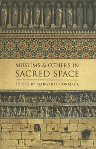 Muslims and Others in Sacred Space - cover