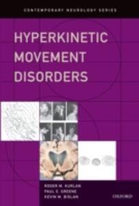 Foto Cover di Hyperkinetic Movement Disorders, Ebook inglese di AA.VV edito da Oxford University Press