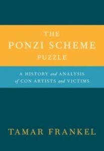 Foto Cover di Ponzi Scheme Puzzle: A History and Analysis of Con Artists and Victims, Ebook inglese di Tamar Frankel, edito da Oxford University Press