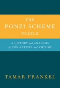 Ebook in inglese Ponzi Scheme Puzzle: A History and Analysis of Con Artists and Victims Frankel, Tamar