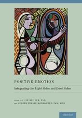 Positive Emotion: Integrating the Light Sides and Dark Sides