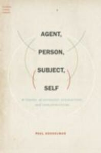 Foto Cover di Agent, Person, Subject, Self: A Theory of Ontology, Interaction, and Infrastructure, Ebook inglese di Paul Kockelman, edito da Oxford University Press