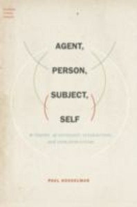 Ebook in inglese Agent, Person, Subject, Self: A Theory of Ontology, Interaction, and Infrastructure Kockelman, Paul