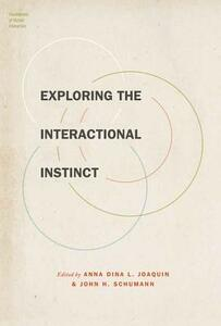 Exploring the Interactional Instinct - cover