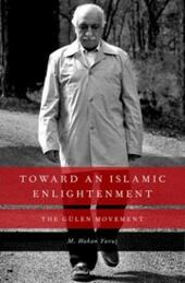 Toward an Islamic Enlightenment: The Gulen Movement