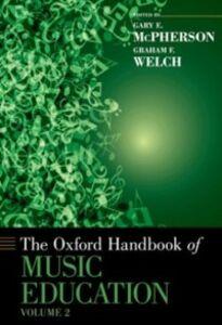 Foto Cover di Oxford Handbook of Music Education, Volume 2, Ebook inglese di  edito da Oxford University Press