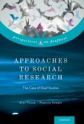 Approaches to Social Research: The Case of Deaf Studies