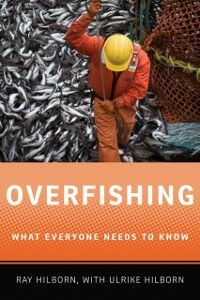 Ebook in inglese Overfishing: What Everyone Needs to KnowRG Hilborn, Ray