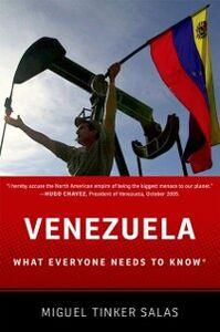 Ebook in inglese Venezuela: What Everyone Needs to KnowRG Tinker Salas, Miguel