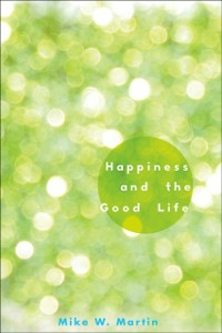 Ebook in inglese Happiness and the Good Life Martin, Mike W.