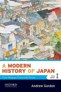 A Modern History of Japan: From Tokugawa Times to the Present - Andrew Gordon - cover