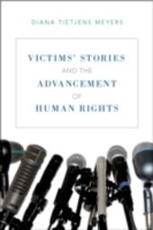 Victims'Stories and the Advancement of Human Rights