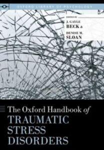 Ebook in inglese Oxford Handbook of Traumatic Stress Disorders