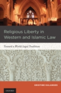 Ebook in inglese Religious Liberty in Western and Islamic Law: Toward a World Legal Tradition Kalanges, Kristine